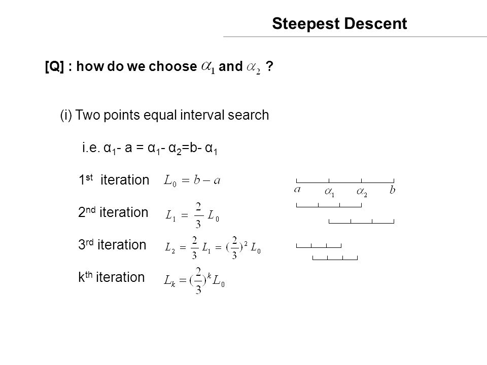 Steepest Descent [Q] : how do we choose and